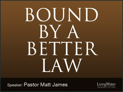 Bound by a Better Law