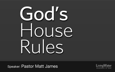 God's House Rules