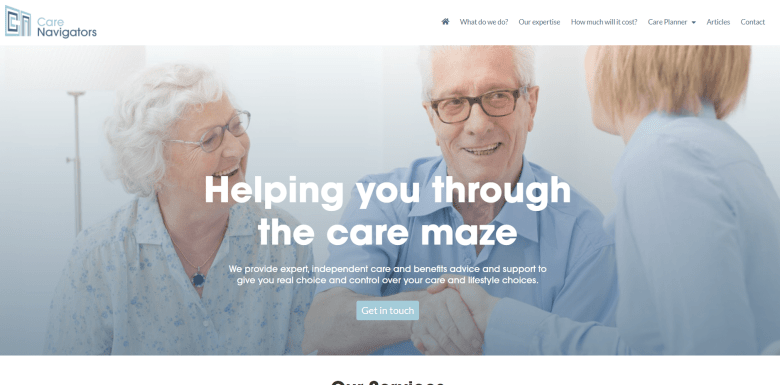 Lifestyle Planning for Later Life www.carenavigators.co.uk CareNavigators are specialists in care funding and benefits advice. Image is of the Care Navigators home page