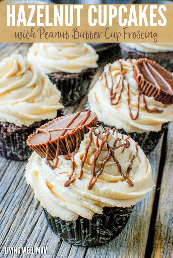 Chocolate Hazelnut Cupcakes with Peanut Butter Cup Frosting - this simple recipe is dessert heaven for chocolate and peanut butter lovers with a peanut butter cream cheese frosting and peanut butter cups drizzled with chocolate!