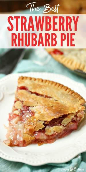best strawberry rhubarb pie