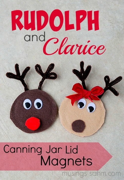 Rudolph and Clarice Reindeer Canning Jar Lid Magnets - a simple, adorable Christmas craft for kids that would also make a great homemade gift