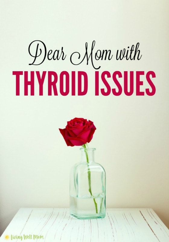 Dear Mom, do you have chronic fatigue or thyroid issues? You're not alone.