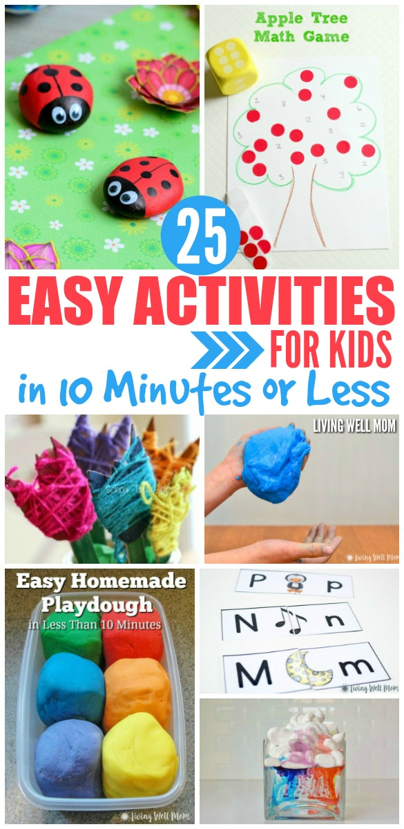 Need a fun activity for the kids, but don't have a lot of time to spend? Here's a fantastic list of 25+ EASY activities for kids that take 10 minutes or less to set up. They'll stay busy for hours!