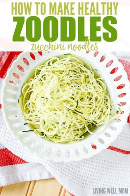 how to make healthy zoodles zucchini noodles