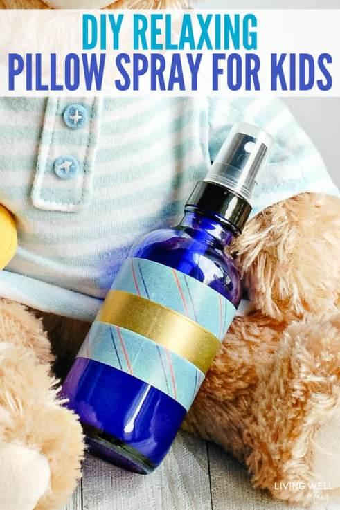 DIY Relaxing Pillow Spray for Kids