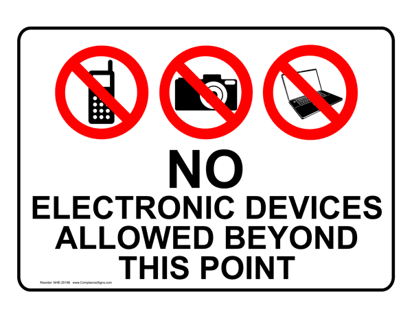 No electronic devices