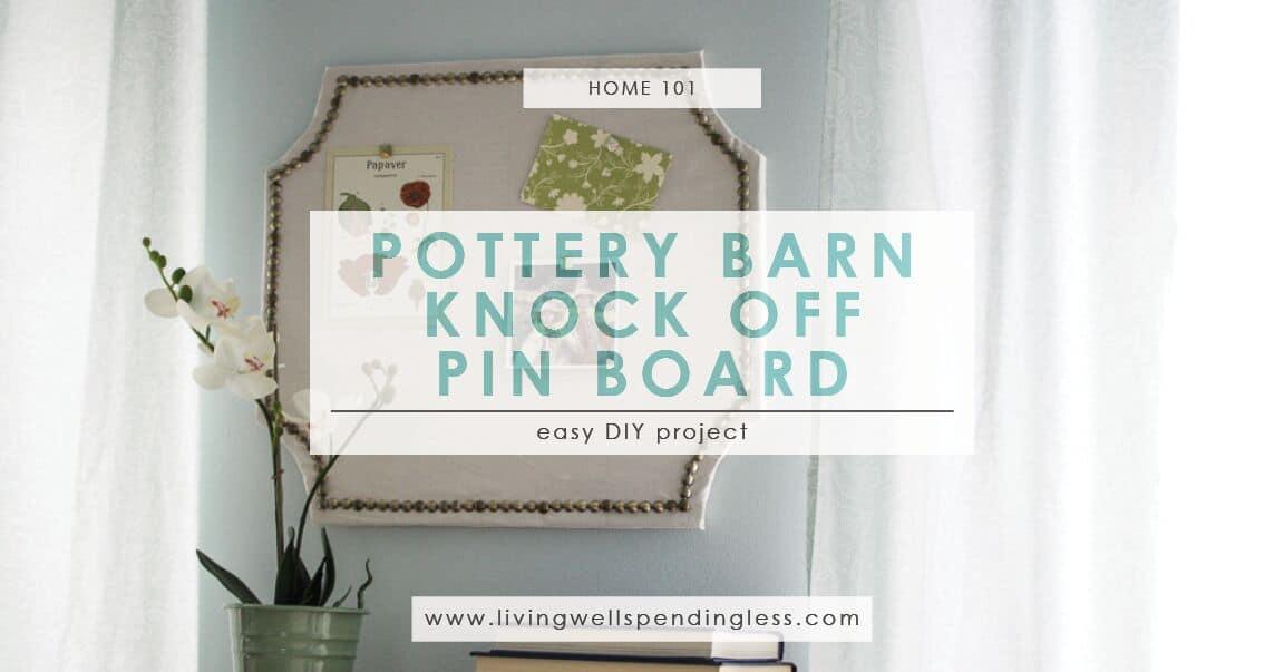 DIY Pottery Barn Knock-Off Pin Board