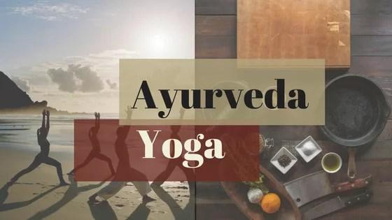 Ayurveda & Yoga: Introduction & Tips