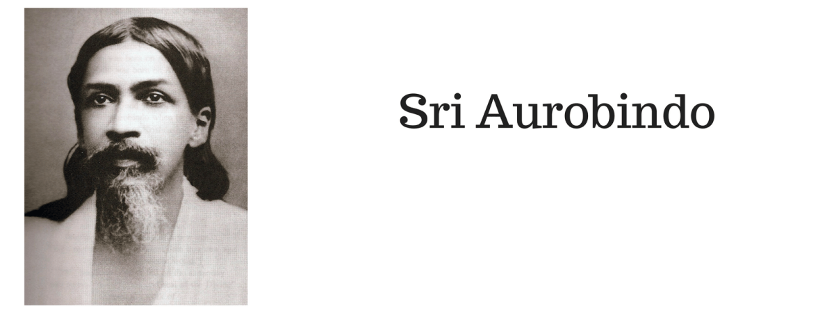 Introducing Sri Aurobindo