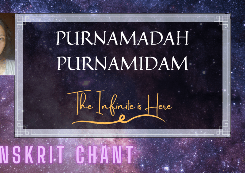 Sanskrit Chant from Isha Upanishad (Purnamadah)