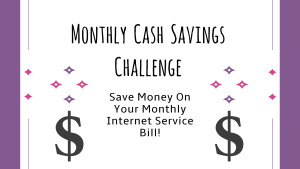 Monthly Cash Savings Challenge: Internet Service