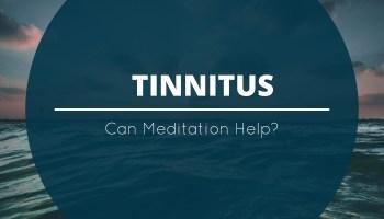 tinnitus-can-meditation-help