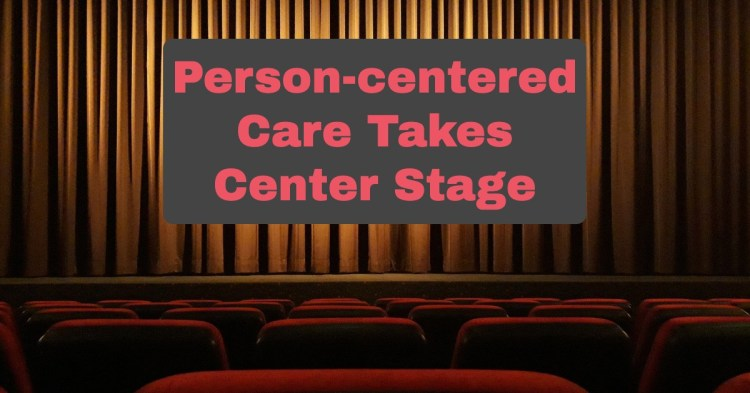 Person-centered Care Critical During COVID-19
