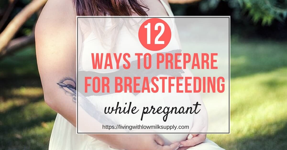 preparing for breastfeeding during pregnancy