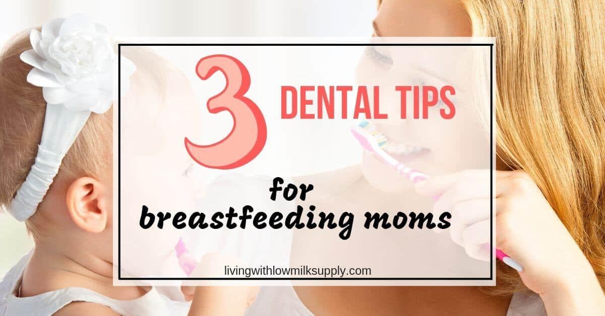 dental tips for breastfeeding mothers