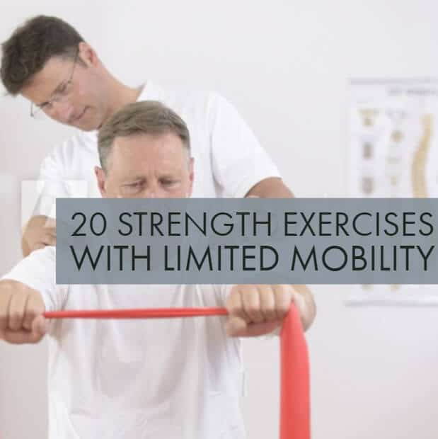 20 Strength Exercises When You're Fighting Mobility Problems