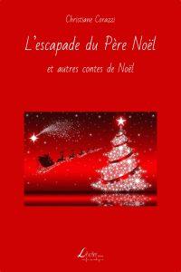 L'escapade du Père Noël et autres contes de Noël