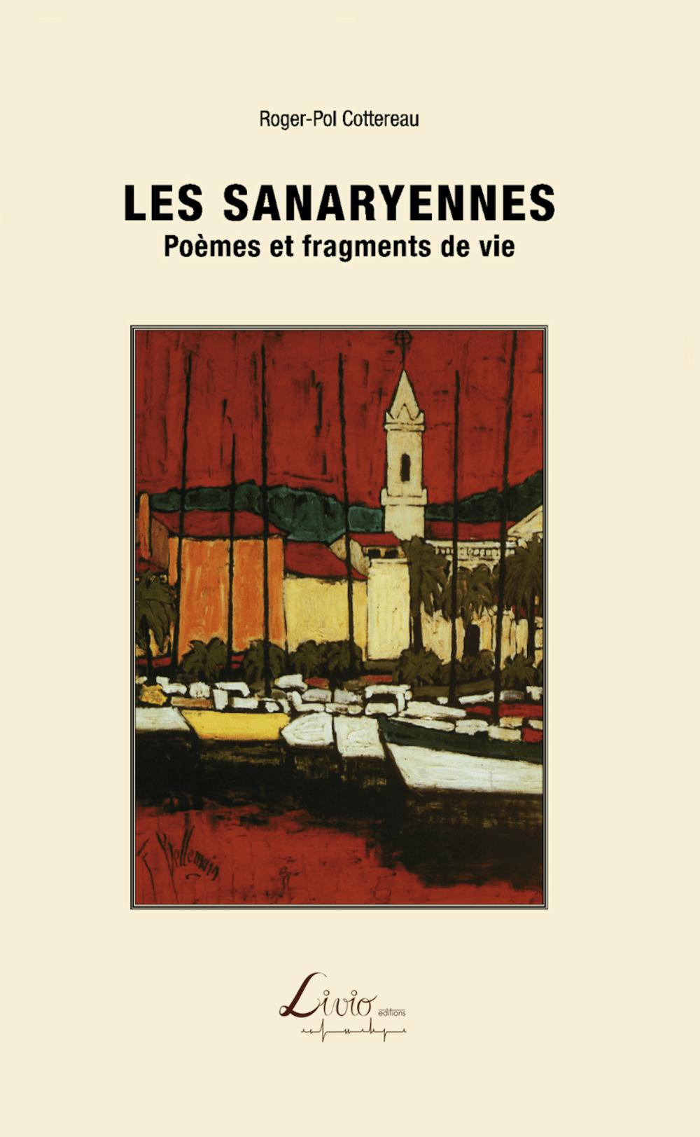 Les Sanaryennes: Poèmes et fragments de vie