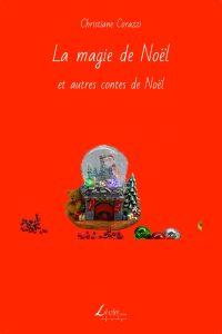 La magie de Noël et autres contes de Noël