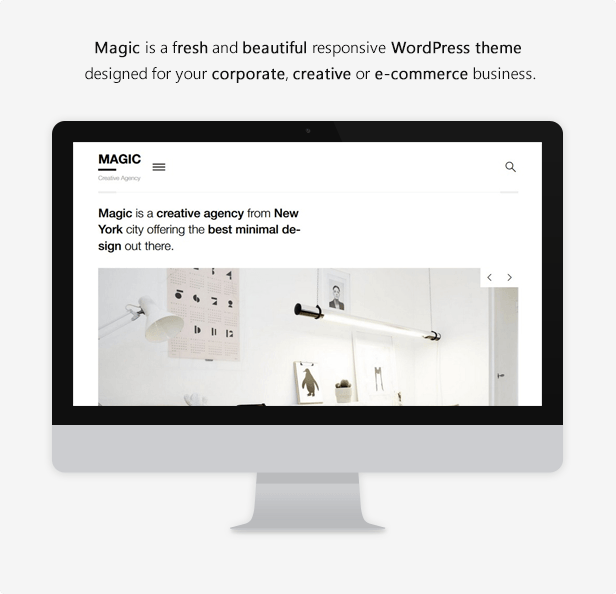 Magic is a fresh and beautiful responsive WordPress theme designed for your your corporate, creative or e-commerce business.