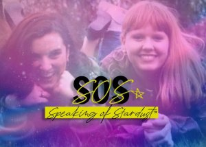 SOS: Speaking of Stardust