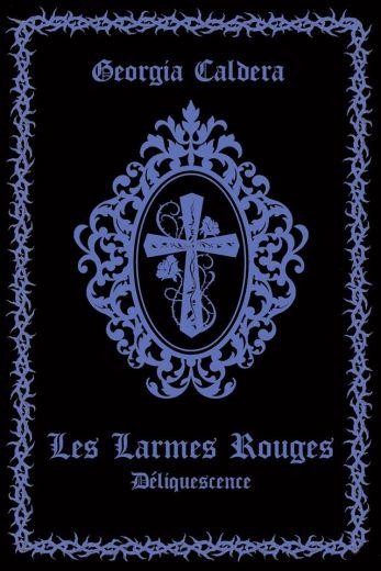 les-larmes-rouges-edition-collector-tome-2---deliquescence-783699