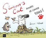 Simon s cat envers et contre tous Simon Tofield