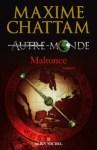 Malronce de Maxime Chattam, tome 2 d'Autre-monde