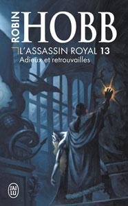 """Roman """"Adieux et retrouvailles"""" de Robin Hobb, tome 13 de L'assassin royal"""