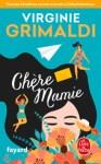 """Couverture des lettres fictives """"Chère mamie"""" de Virginie Grimaldi"""
