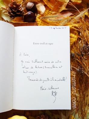 Dédidcace du roman Entre troll et ogre par Marie-Catherine Daniel
