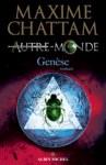 Genèse de Maxime Chattam, dernier tome d'Autre-Monde