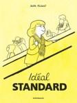 """Couverture de """"Idéal Standard"""" bande dessinée de l'illustratrice Aude Picault"""