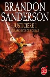 Couverture du roman Justicière de Brandon Sanderson : il s'agit de la première partie du tome 3 des Archives de Roshar