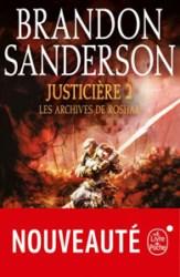 Couverture de la deuxième partie de Justicière, le troisième roman des Archives de Roshar écrit par Brandon Sanderson