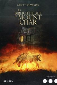 Couverture du livre La bibliothèque de Mount Char de Scott Hawkins