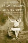 Couverture du roman La carte des jours de Ransom Riggs, tome 4 de Miss Peregrine et les enfants particuliers