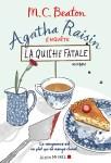 Couverture du roman La quiche fatale de M.C. Beaton, tome 1 d'Agatha Raisin enquête