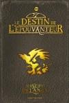 Couverture Le destin de l'épouvanteur de Joseph Delaney