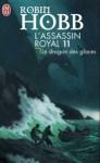 """Couverture J'ai lu du roman """"Le dragon des glaces"""" écrit par Robin Hobb. C'est le 11e tome de la série L'assassin royal"""
