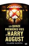 """Couverture des éditions Milady du roman """"Les quinze premières vies d'Harry Augsut"""" écrit par Claire North"""