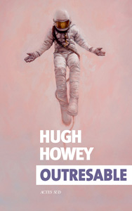 Couverture du roman Outresable de Hugh Howey paru aux éditions Actes Sud