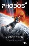 """Couverture du quatrième tome de Phobos écrit par Victor Dixen, titré """"Il est trop tôt pour respirer"""""""
