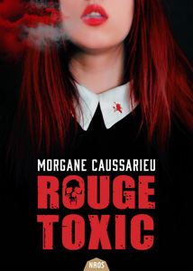 """Couverture du livre """"Rouge toxic"""" de Morgane Caussarieu, publié aux éditions actuSF"""
