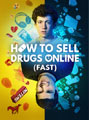 Affiche de la série How to sell drugs online (fast)