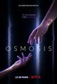 Affiche de la série télévisée française Osmosis