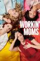 Affiche de la série Workin moms saison 3