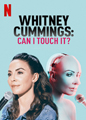 "Affiche du stand-up ""Can I touch it ?"" de Whitney Cummings"
