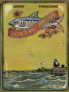 Couverture de la bande dessinée Un océan d'amour de Lupano et Panaccione